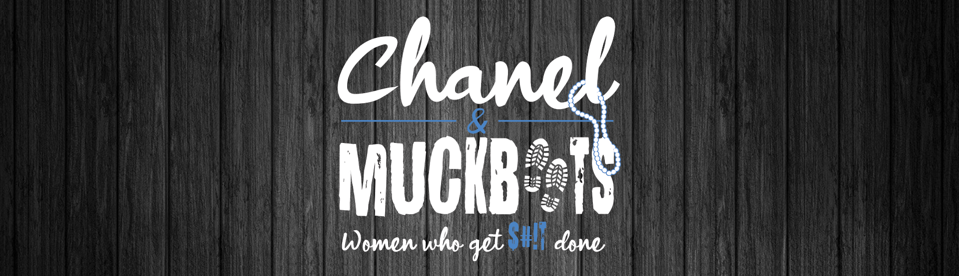 chanel and muckboots the podcast by Suzanne Kapral